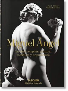 Michelangelo. The Complete Paintings, Sculptures and Arch. (Bibliotheca Universalis) 7